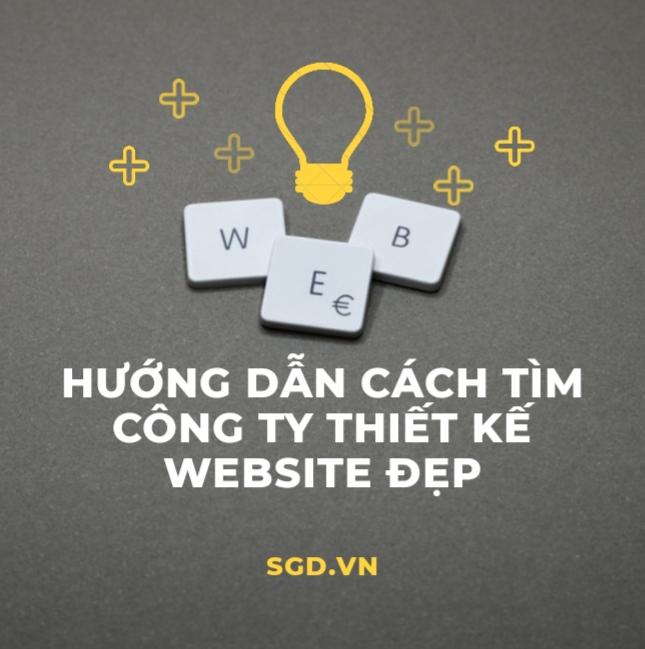 Hướng dẫn cách tìm công ty thiết kế website đẹp ở đâu